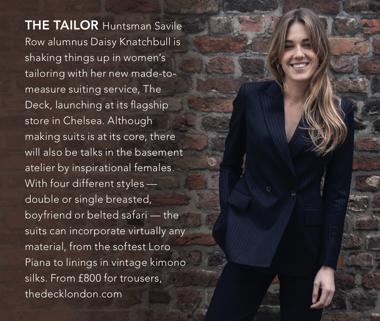 Sphere Magazine - Savile Row tailor alumnus Daisy is shaking things up in women's tailoring with her new made-to-measure suiting service. The Deck, launching at its flagship store in Chelsea.