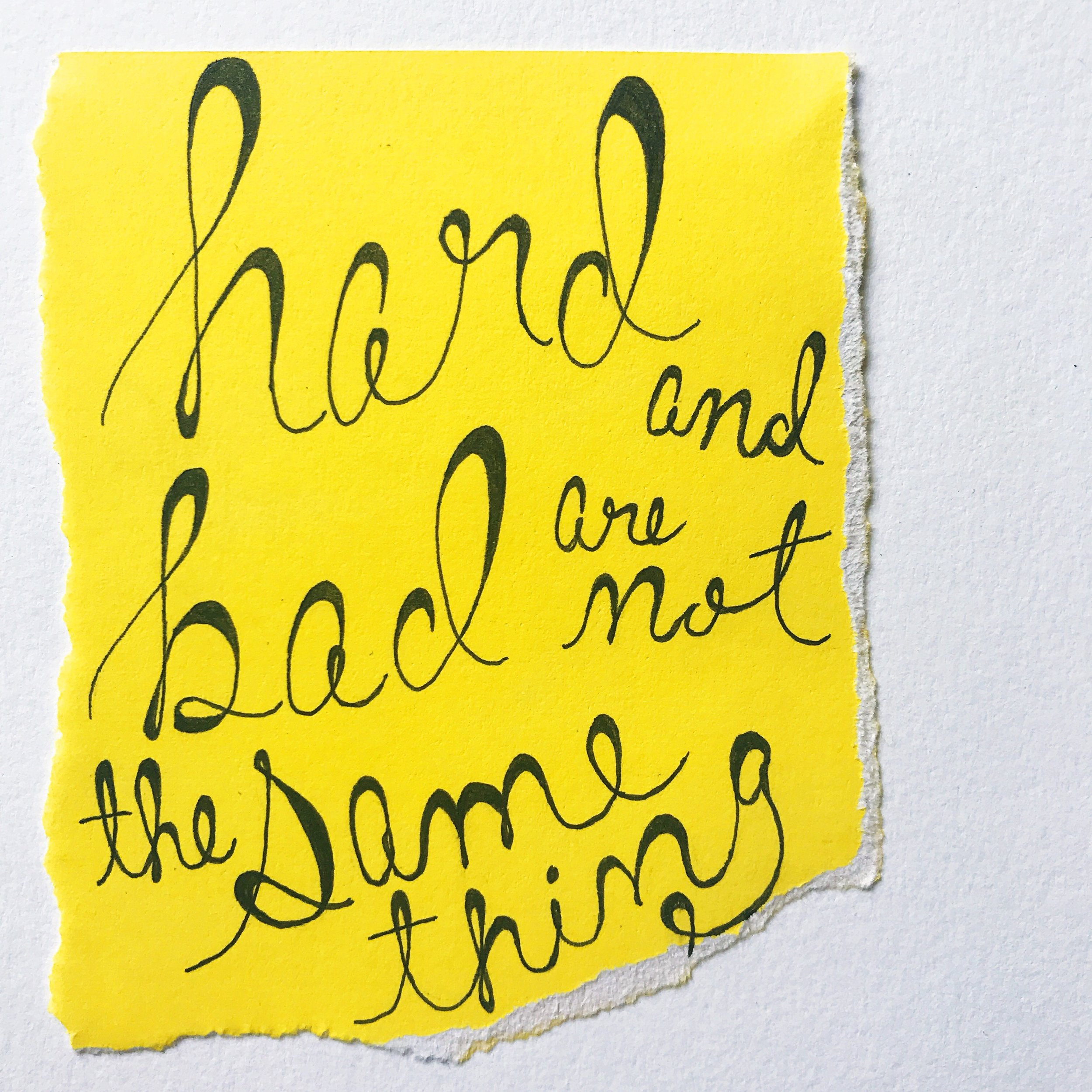Life is hard, not bad. Hard and bad are not the same thing // 100 Days of Things You Need To Hear at the Find/Fix/Make/Mend blog. // 100 Days of Upcycled Home Decor, 100 Days of Things You Need To Hear // Upcycling, Repurposing, and Growing + Creative Motivation, Inspiration, and Support <3 // #The100DayProject #The100DayProject2019 #100DayProject #100DayProject2019
