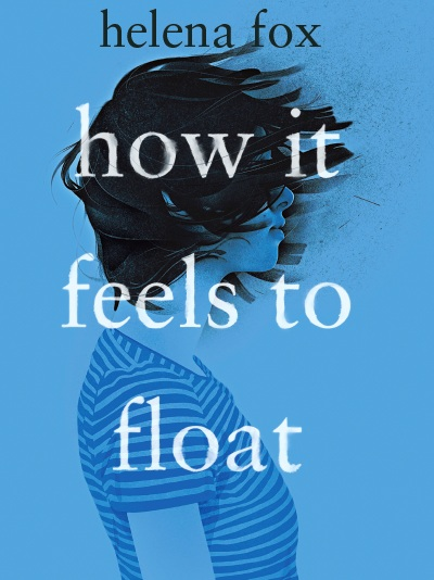 How+It+Feels+to+Float+-+Australian+Cover.jpg
