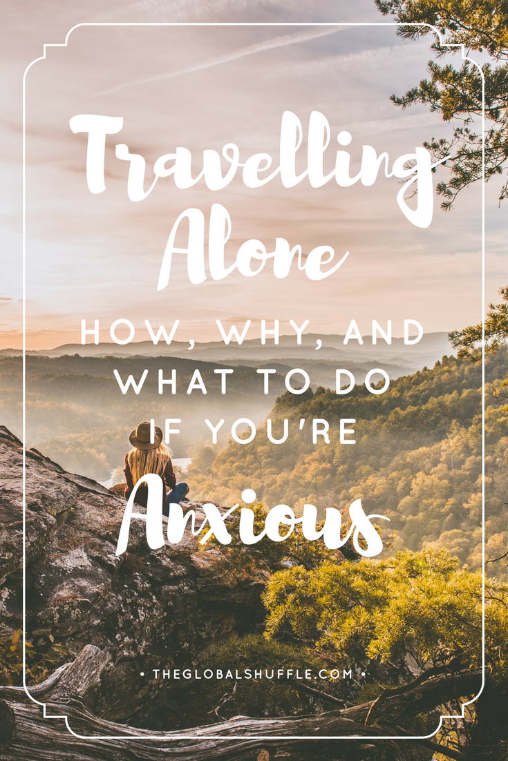 Travelling-Alone-and-what-to-do-if-youre-anxious.png