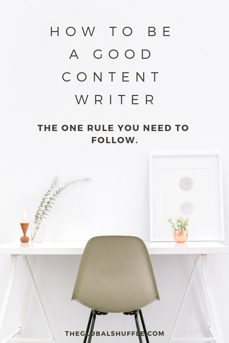 How To Be A Good Content Writer | The Global Shuffle