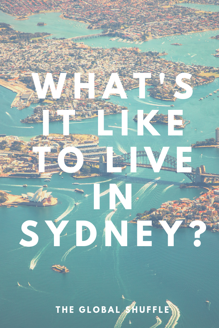 What's It Like To Live In Sydney? | The Global Shuffle