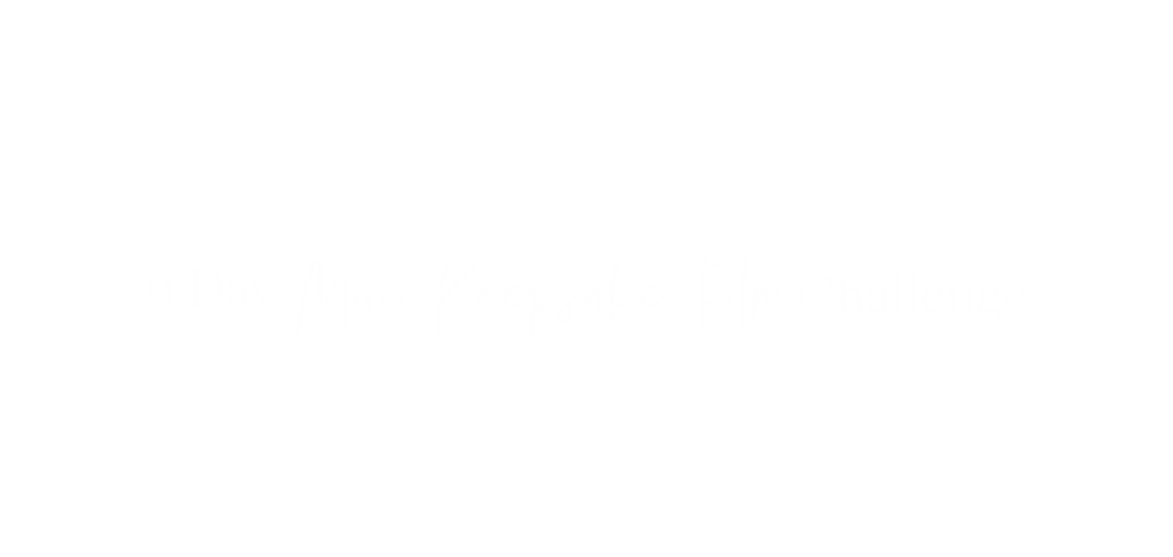 9 Day Mini Keepsake Film Challenge LOGO (WHITE).png