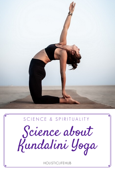 Science About Kundalini Yoga Holistic Life Hub
