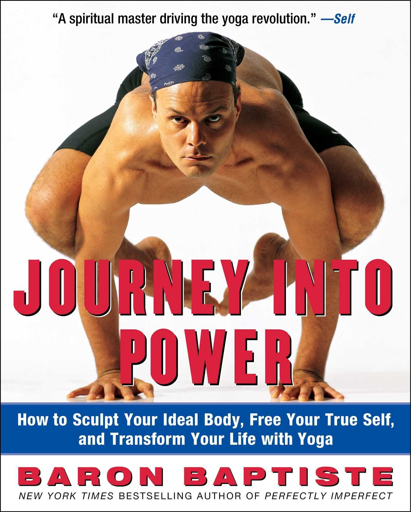 - Journey into Power: How to Sculpt Your Ideal Body, Free Your True Self and Transform your Life with Yoga (2003)