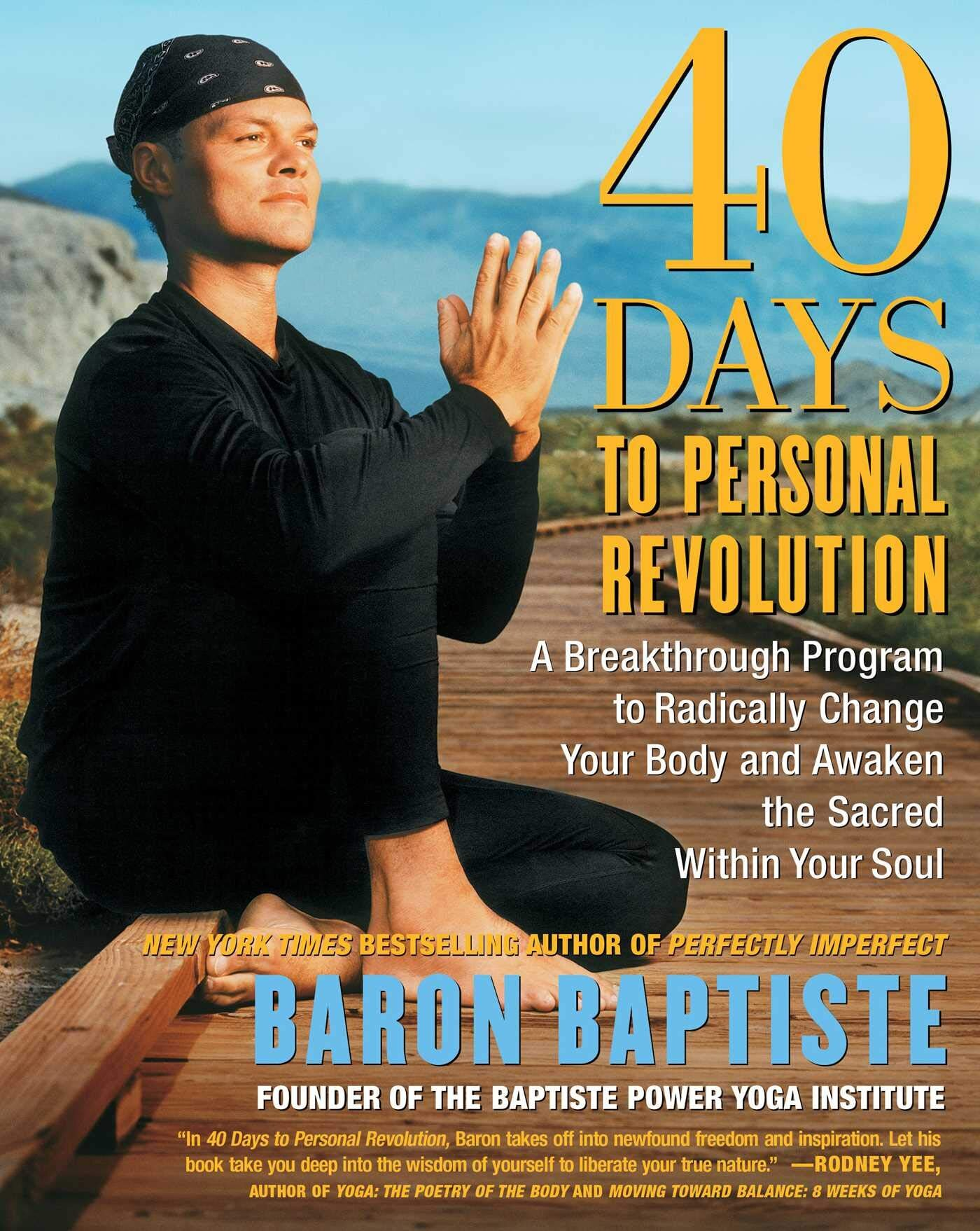 - 40 Days to Personal Revolution: A Breakthrough Program to Radically Change your Body and Awaken the Sacred Within Your Soul (2004)