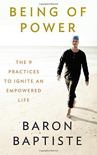 - Being of Power: The 9 Practices to Ignite an Empowered Life (2013)