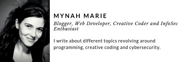 Mynah Marie - Full Stack Web Developer, Creative Coder and Security Enthusiast