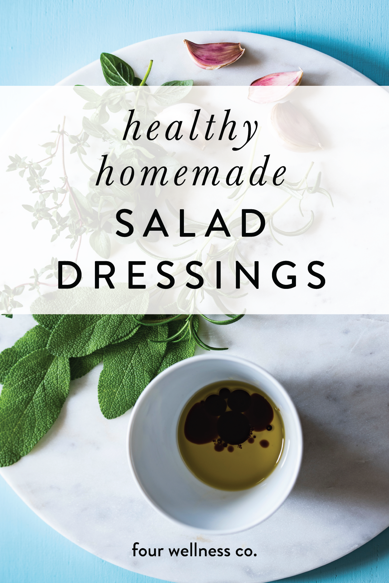 Our favorite healthy homemade salad dressing recipes made with real food ingredients.