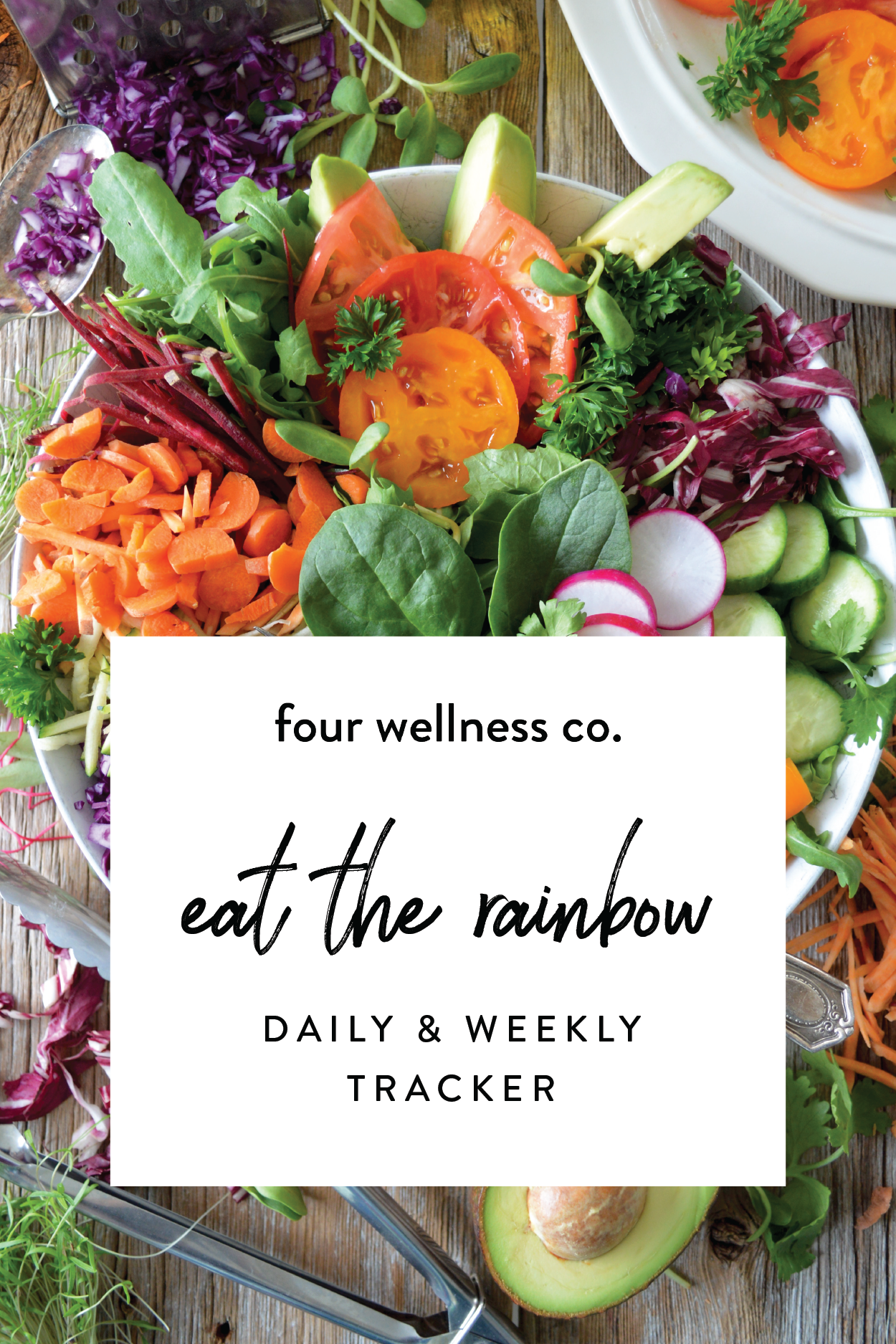 Eat the Rainbow daily & weekly tracker // Four Wellness Co. // Healthy eating tip: get your fruit & veggies with this daily & weekly tracker designed to make meal planning & healthy eating easier