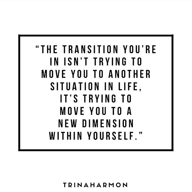 The transition you may be facing now isn't to move you to another situation in life, it's trying to move you to a new dimension within yourself. When life forces change upon you, It's tempting to want to give up, because you think you've done your best, or already tried everything. But often, the change that's required within you isn't so much about you're doing, but who you're being, based on how you're seeing life. . If you allow yourself to dream at all, your imagination only allows you to vision a fraction of what you're capable of. One reason for this is because we can't help but base our beliefs upon what we've experienced before, or have been told. Another reason is because we can't begin to explain or understand God, an infinite Love and possibility that isn't 'humanized'. . So Love is constantly challenging us to long for and deepen our connection to it, which we misinterpret as Love being withheld from us. The evidence is so easy to find when fear is looking for it. You've probably convinced yourself it's probably because you've done something wrong, you don't deserve it, or you're too old, too overweight, too poor, too much, not enough, or it just doesn't exist for you. . But one Truth that never changes is Love/God never leaves us, nor forsakes us. So if you're experiencing lack of anything, you may be withholding it from yourself. When you're willing to see life differently, life changes. When you're willing to expand your Love and curiosity for life, life expands. You won't ever be able to control transition as it happens, but you will always have the power to choose how you shift within it. . #friday #truth #quote #coach #relationships #transition #spiritual #god #quoteoftheday #dating #success #spiritjunkie #artist #healer #writer #blogger #love #life #change #surrender #lifecoach #heartbreak #depression #recovery #relationshipproblems #quoteoftheday #inspiration #spiritualgrowth #selflove
