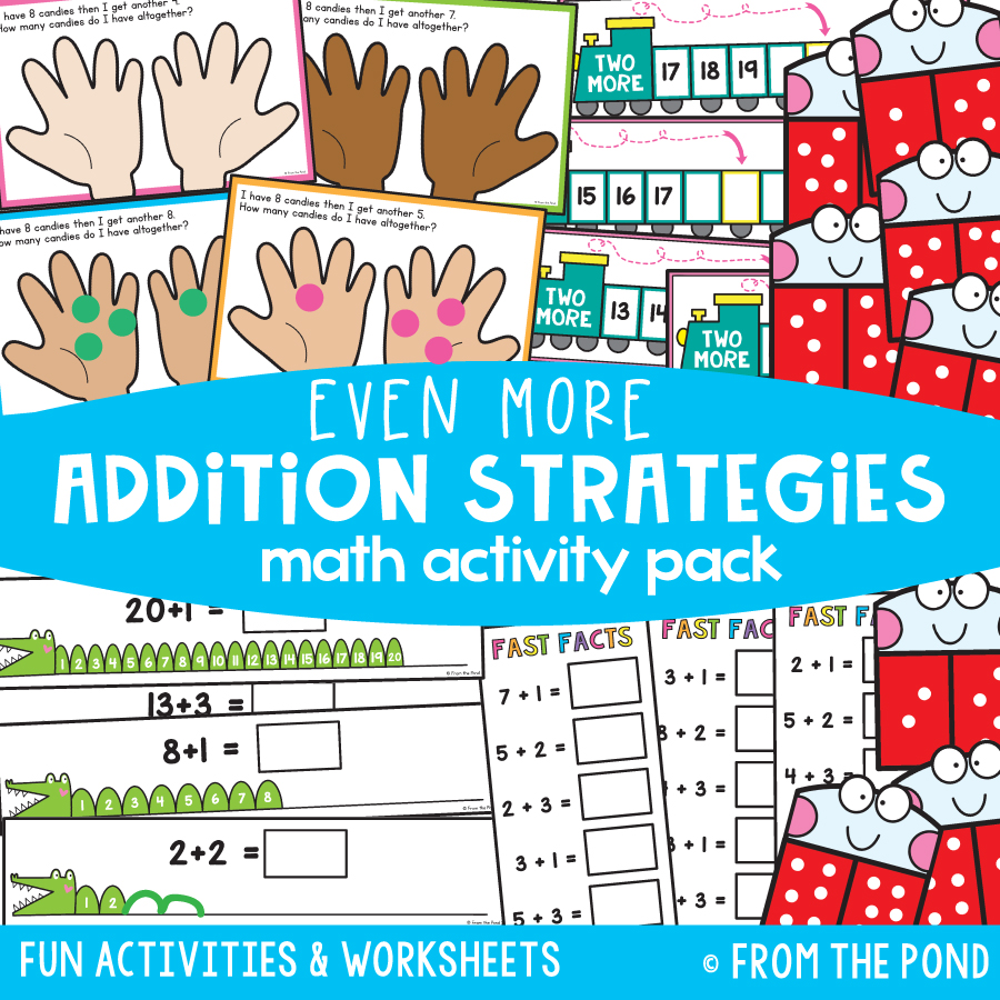 Math Pack 27 - Even More Addition Strategies