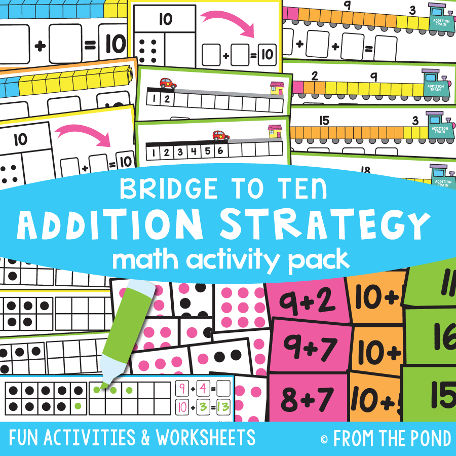 Math Pack 37 - Bridge to Ten Addition Strategy