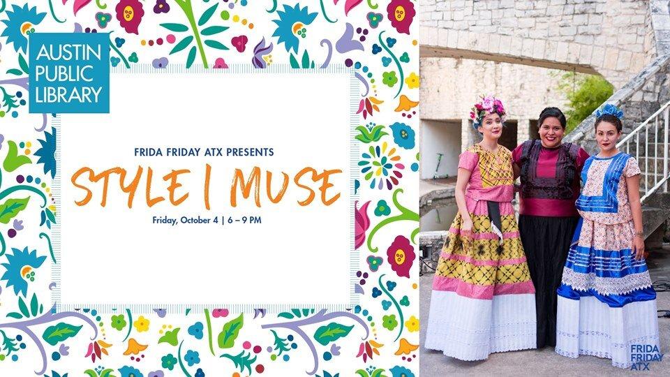 Frida Friday ATX: Style   Muse
