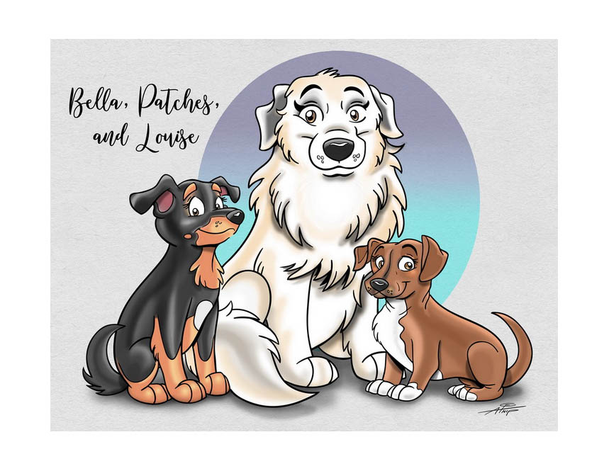 Bella, Patches, and Louise