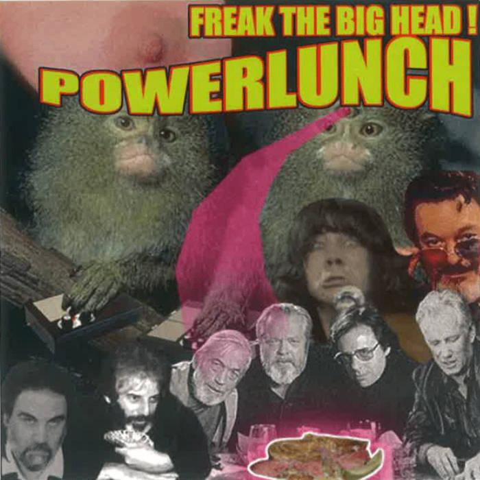 Freak The Big Head