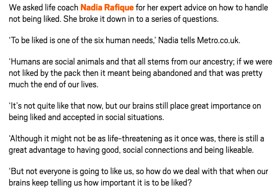How to cope with people not liking you. My expert advice in the metro.co.uk.  Click here  for the full article.