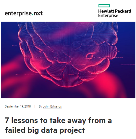 My lessons learned on failed big data projects.