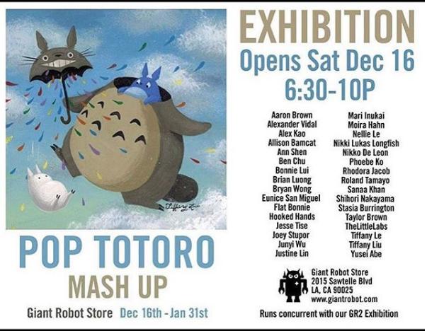 Pop Totoro Mash-up: - 12/16/18-1/31/18Exhibit at Giant Robot Store!