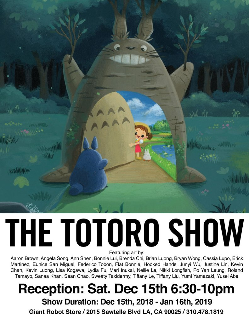 The Totoro Show: - 12/15/18-1/16/19