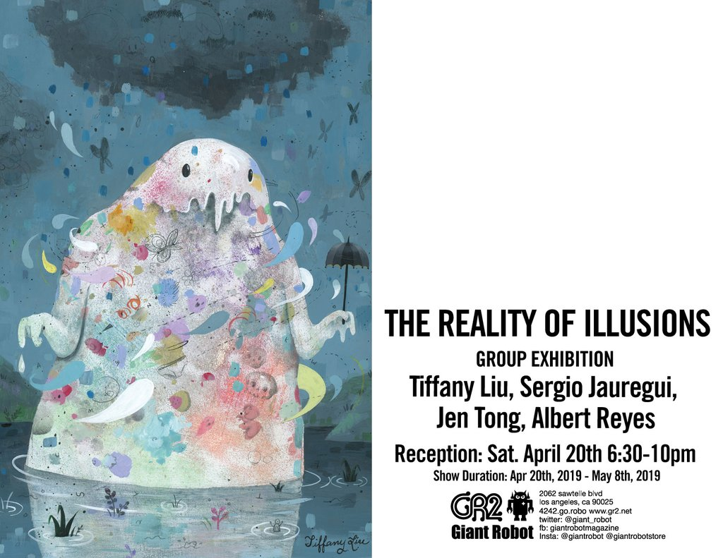 The Reality of Illusions: - 4/20/19 - 5/8/19