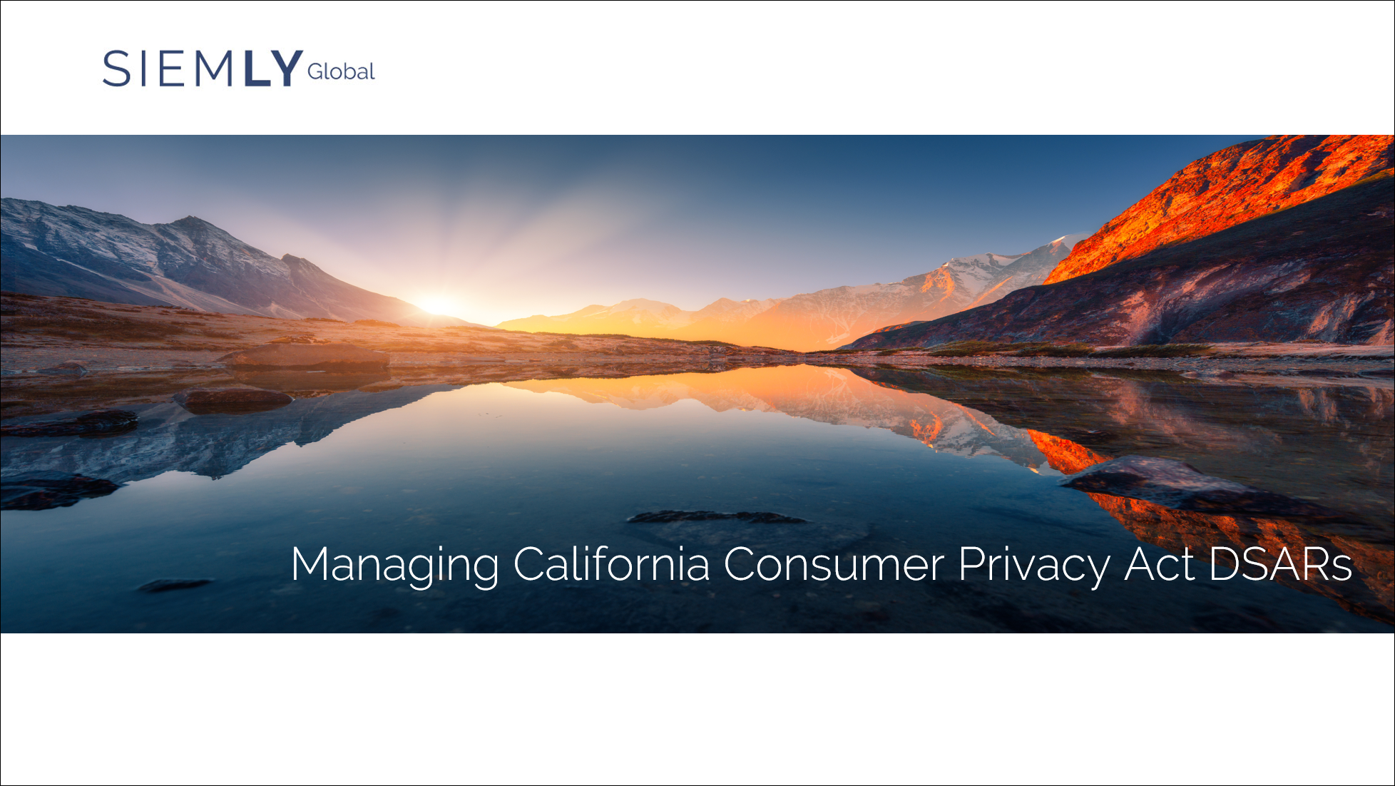 Managing California Consumer Privacy Act DSARs