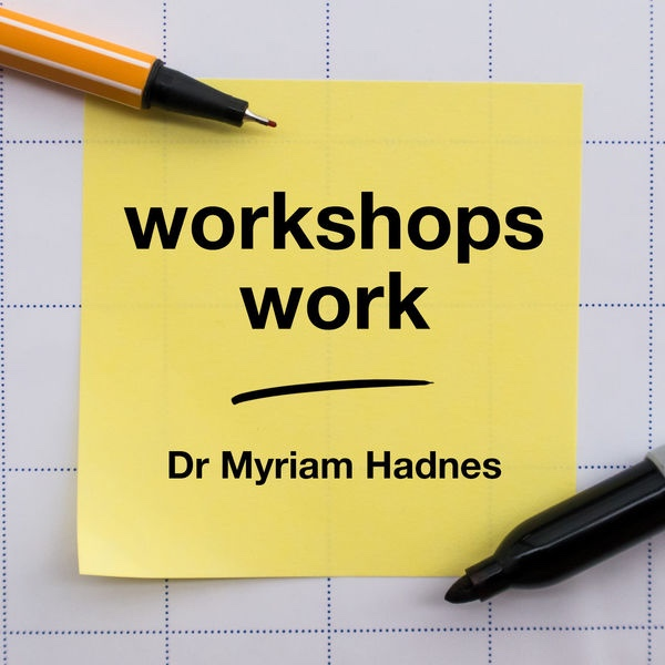 This conversation was first released as part of Myriam Hadnes' podcast 'Workshops Work'. Scroll down to the bottom of this page to find links.