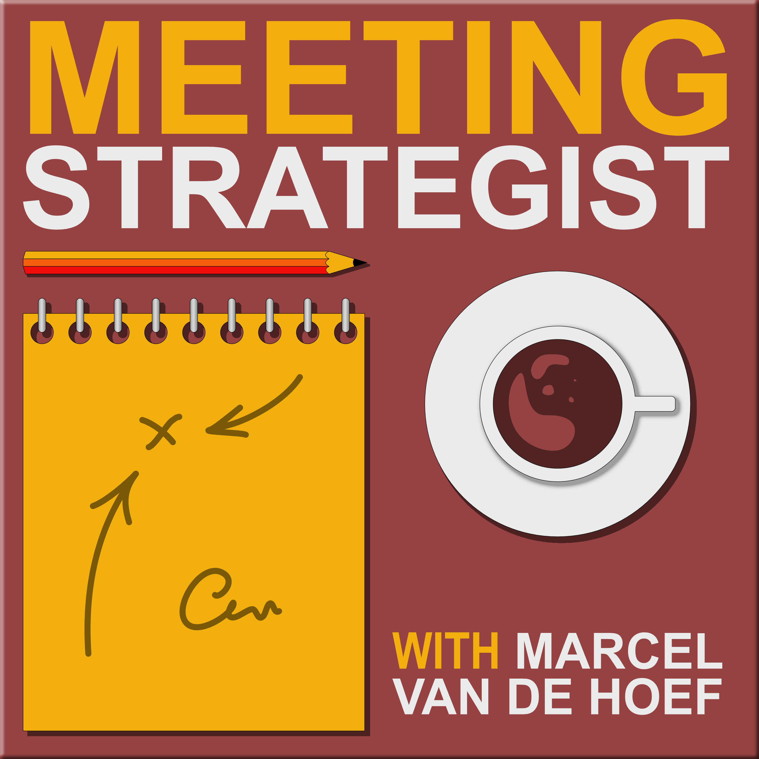 OFFICIAL PODCAST ARTWORK Meeting Strategist thumb 008 desk v6.png