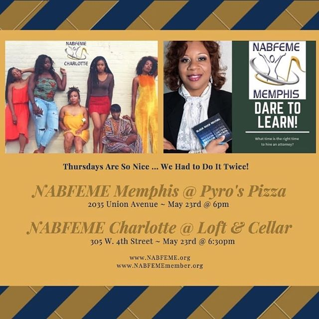 Thursdays so nice... we had to do it twice! 2 power-filled #NABFEME meet-ups and you're invited! The Queen Collaboration presented by @nabfemeclt this Thurs at 6:30 pm and Atty Angela Green is featured speaker at the NABFEME Memphis meet up at 6pm! @nabfeme continues to provide vital information, inspiration and motivation to our members! Learn more... #JoinUs! 20 Networks strong! #Take20 #NABFEME20 #empoweringwomen #powernetworking #jointhetribe #thisisus www.NABFEME.org
