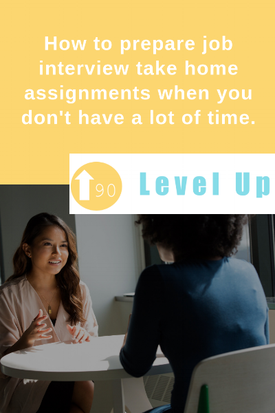 How to prepare job interview take home assignments when you don't have a lot of time..png