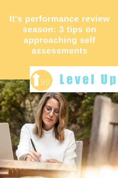 It's performance review season_ 3 tips on approaching self assessments.png