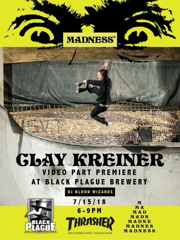 Clay_Kreiner_Madness_Video_Part_thrasher_magazine_premiere_black_plague_brewery_beer_skate.JPG