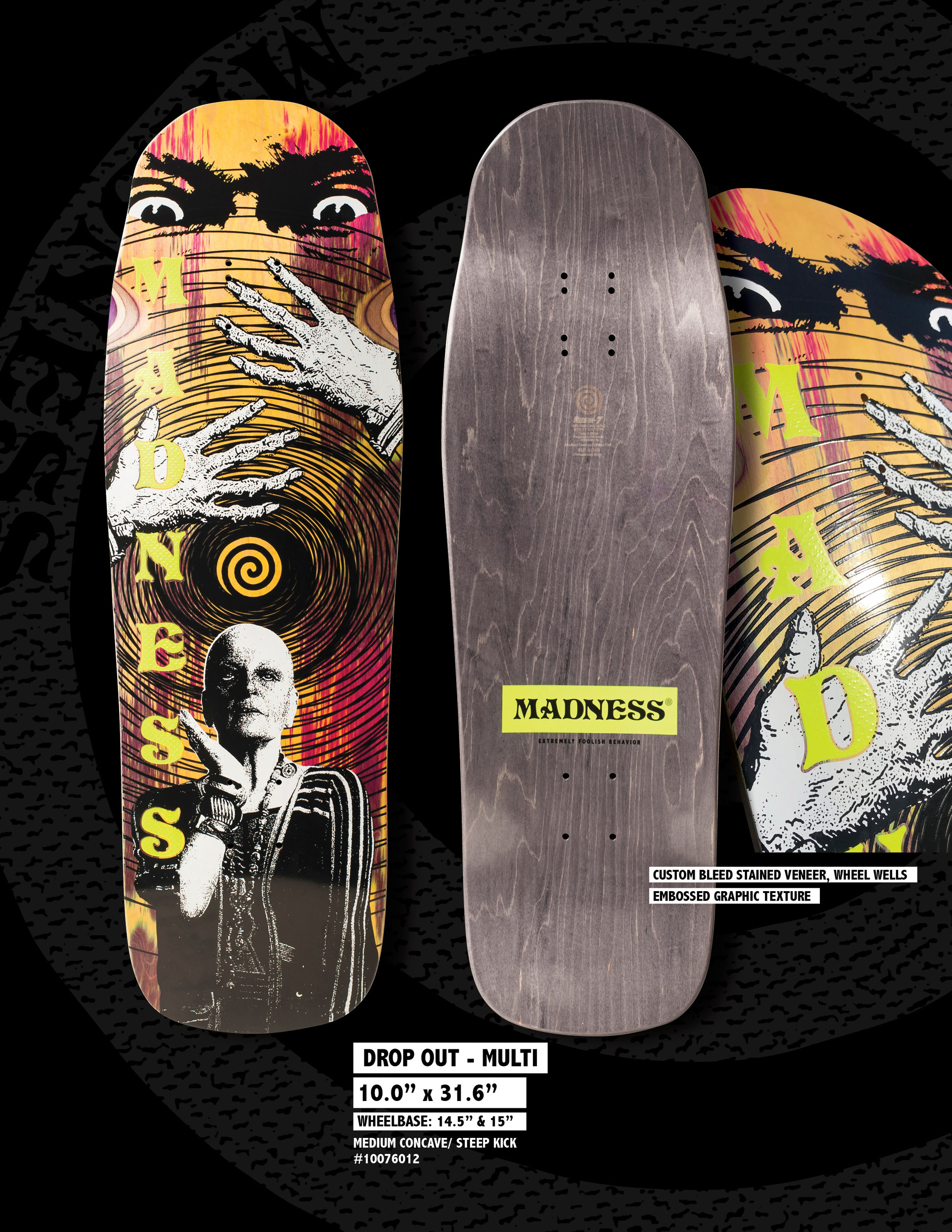 Madness_Spring_1910_Drop_Out_Skateboard_Deck.jpg