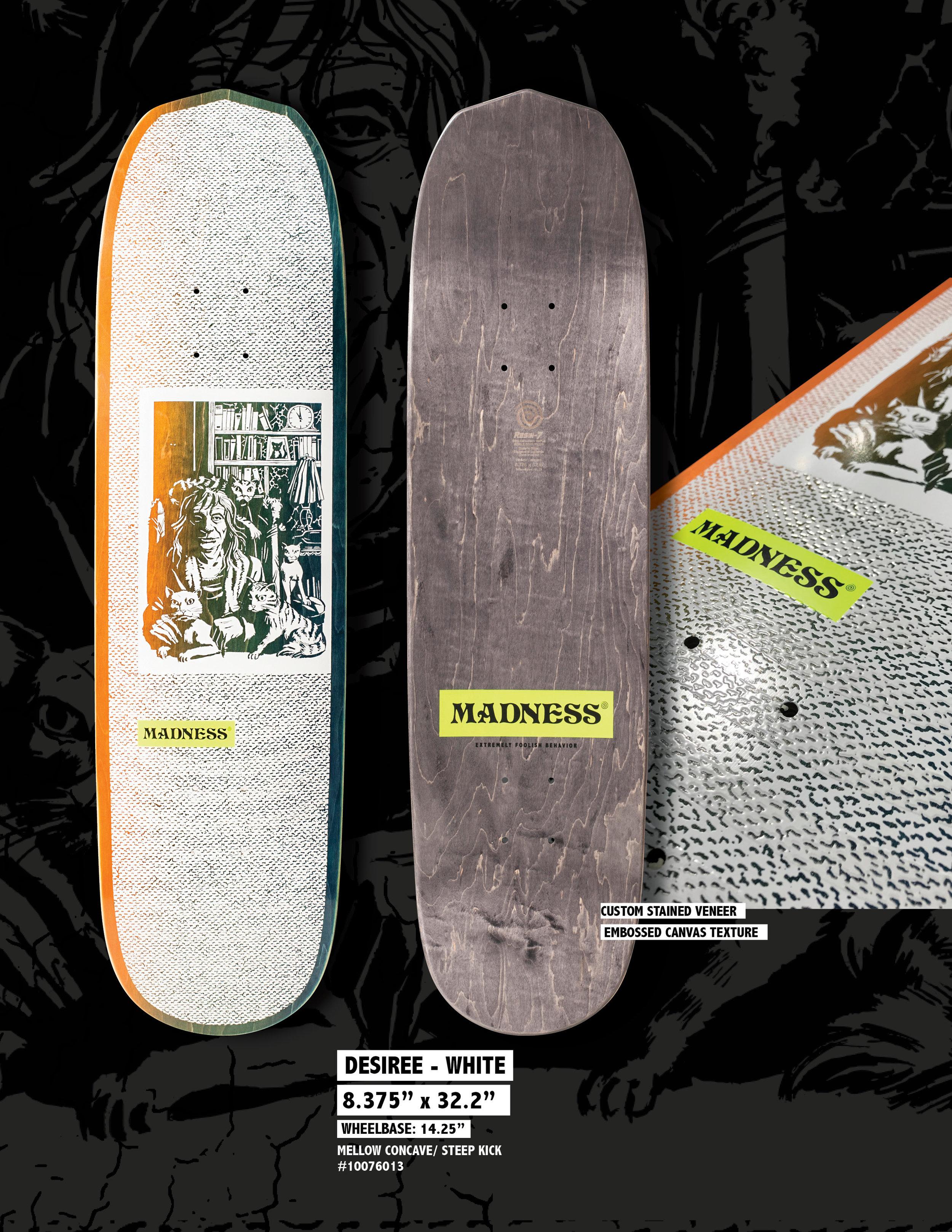 Madness_Spring_1916_Desiree_Skateboard_Deck.jpg