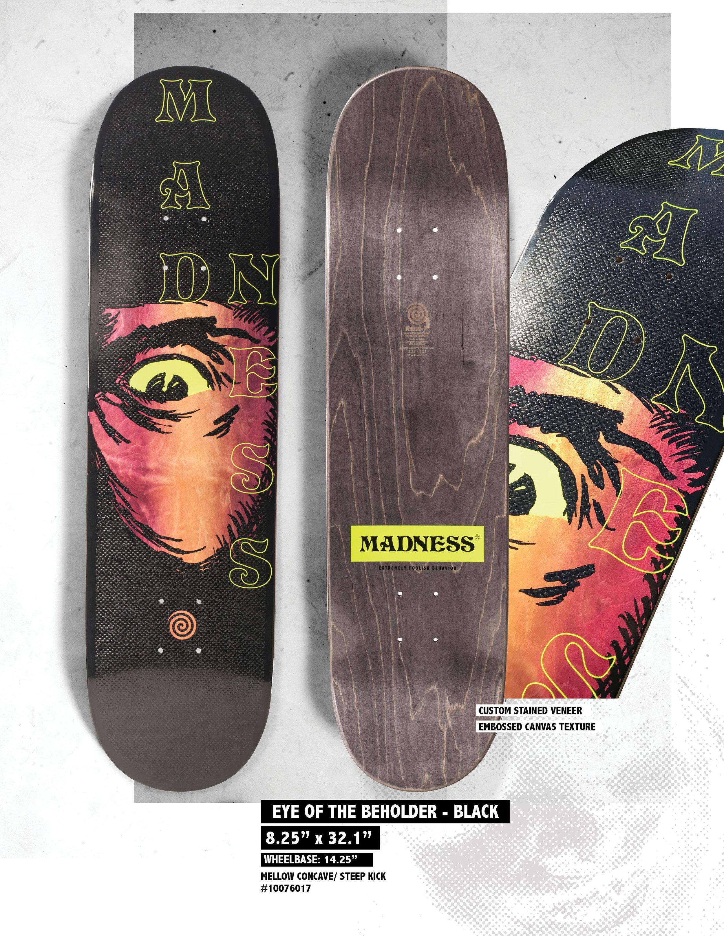 Madness_Spring_1920_Eye_of_the_beholder_Skateboard_Deck.jpg