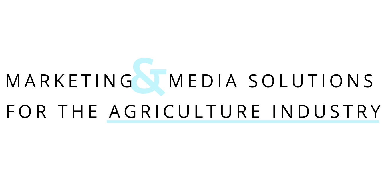 Marketing and media solutions for the agriculture industry