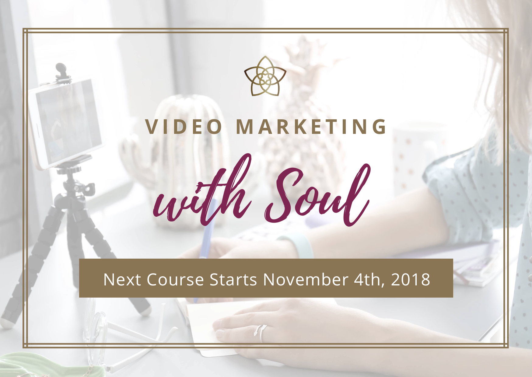 Video Marketing with Soul Online Course - Discover the how-to of video making to share your business story, connect with your audience and grow your community. Designed for heart-centred women entrepreneurs who are ready to shine and stand out from the crowd.