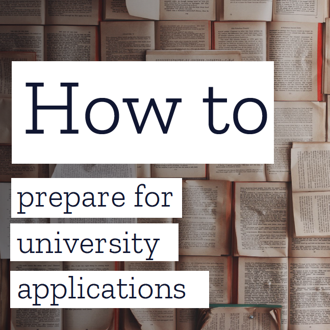 How to prepare for university applications