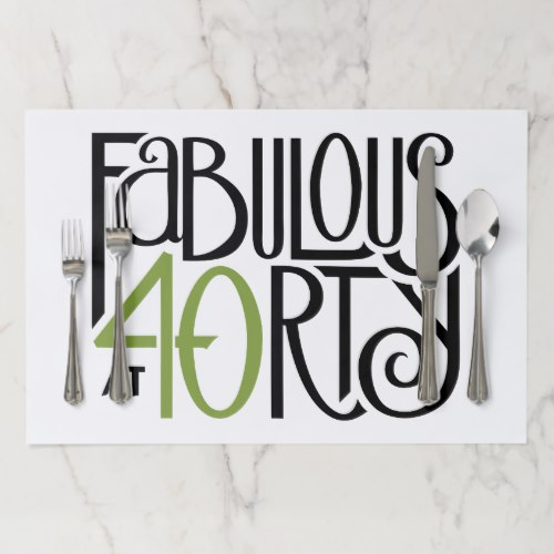 Fabulous at 40 green Tearaway Placemats by FloatingLemonsArt