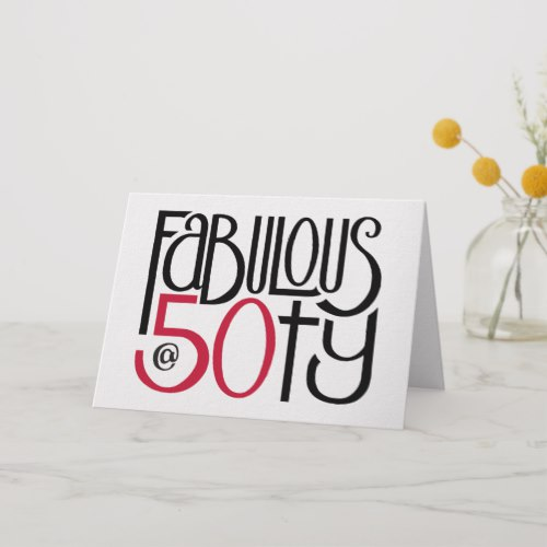 Fabulous 50 red Birthday Card by Floating Lemons for Zazzle  USA  and  UK
