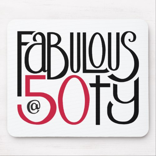Fabulous at 50 red Mouse Pad by Floating Lemons for Zazzle  USA  and  UK