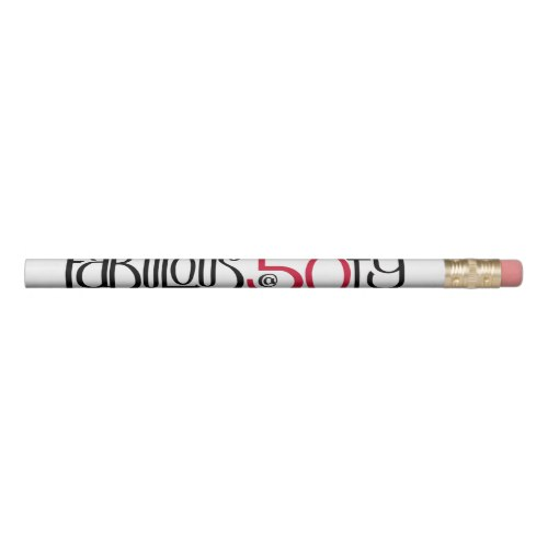 Fabulous at 50 red Pencil by Floating Lemons for Zazzle  USA  and  UK