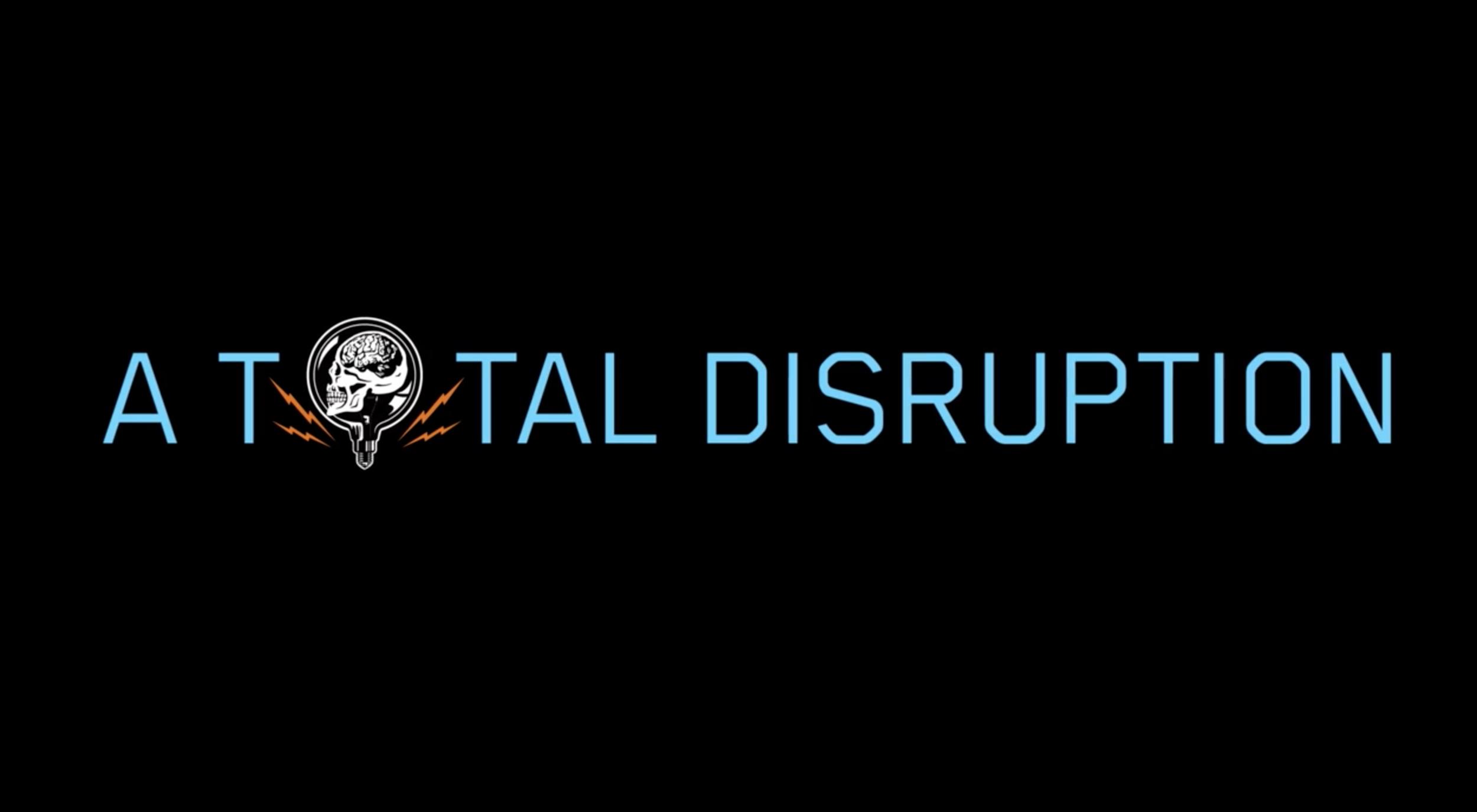 A Total Disruption (2012)