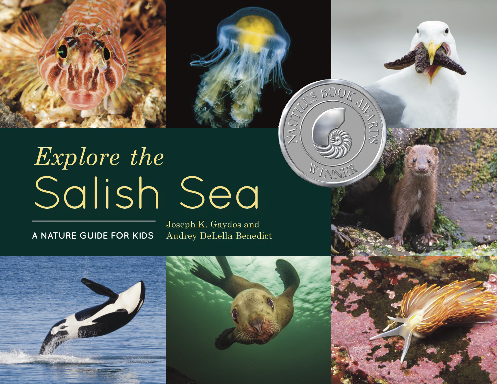 Explore the Salish Sea  is a best-seller and winner of the Nautilus Book Award for Children's Illustrated / Non-Fiction.
