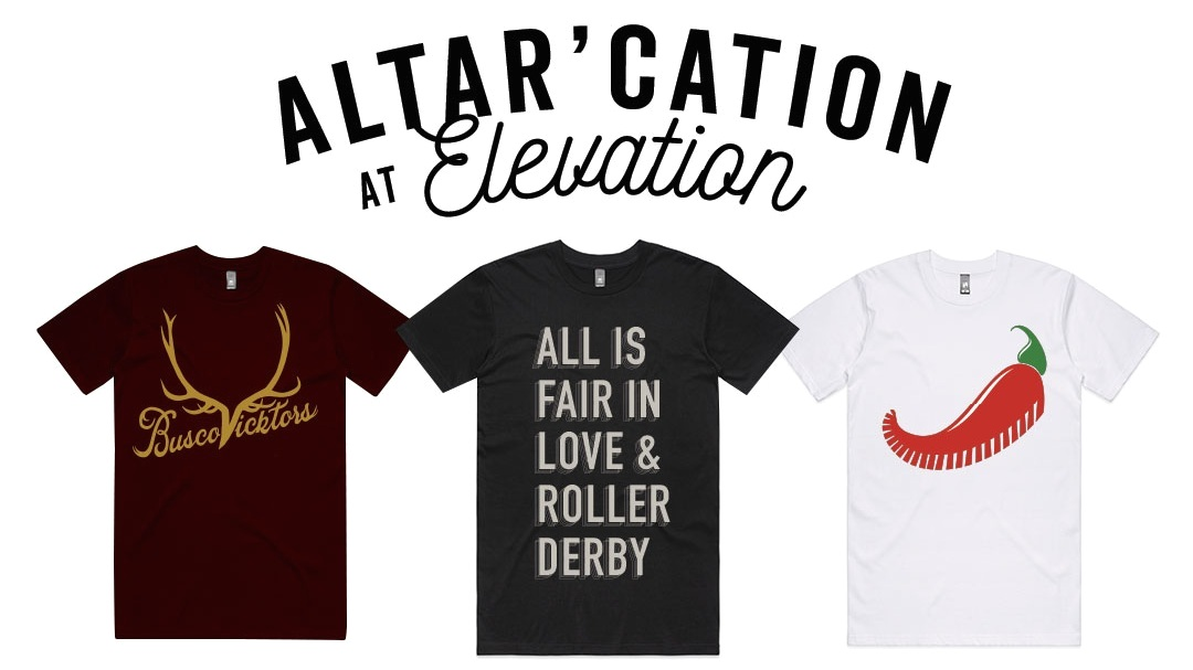 Exclusive Pre-order! - ALTAR'CATION AT ELEVATION merch available now for preorder. Pick up at the game, or root for your team while watching the live stream.