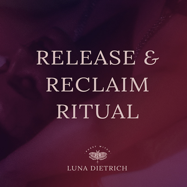 release and reclaim ritual_ luna dietrich_the pussy witch3.jpg
