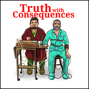 Truth with Consequences Podcast Official Merchandise