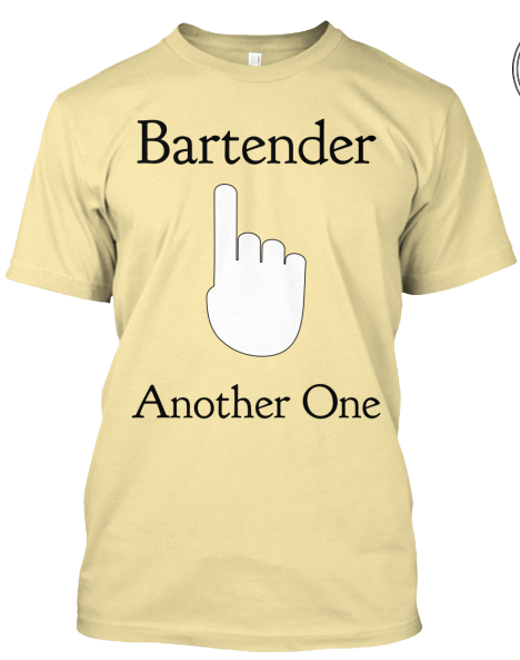 Bartender...Another One