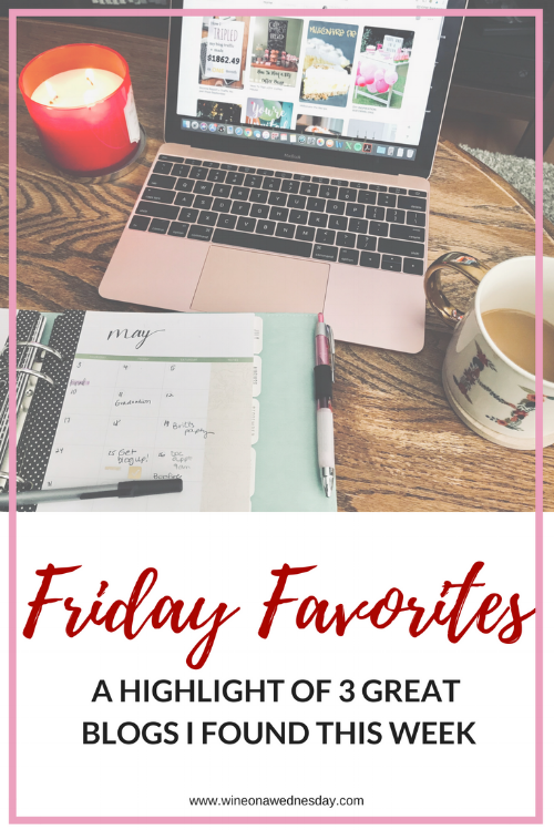 Friday favorites - 3 great blogs to check out