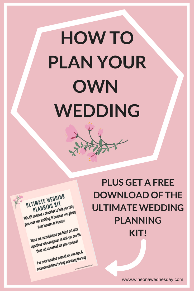 How to Plan your own wedding!! Get my FREE ultimate wedding planning checklist!